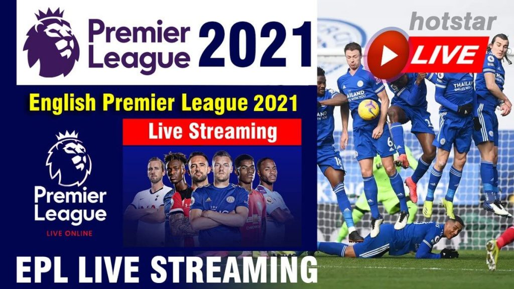 EPL Live Streaming